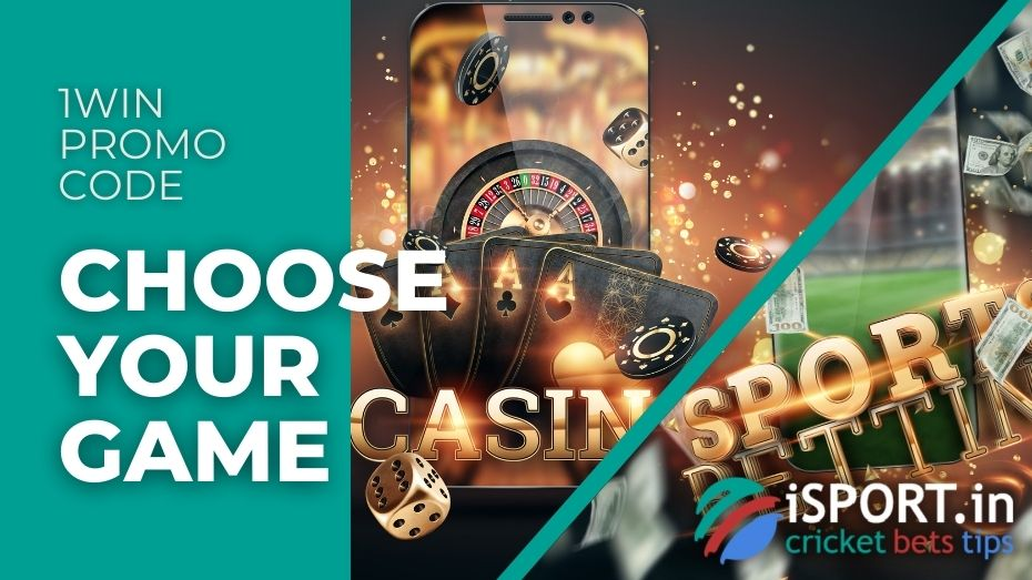 1win Promo Code: Choose Your Game