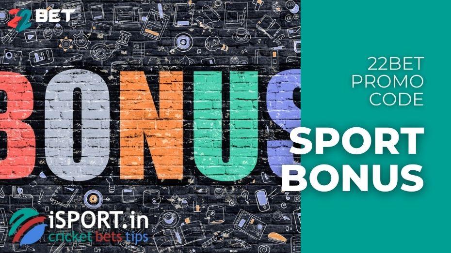 22Bet Promo Code - Sport Bonus