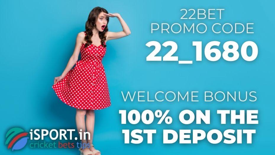 22bet Promo Code - Welcome Bonus 100% on the 1st Deposit