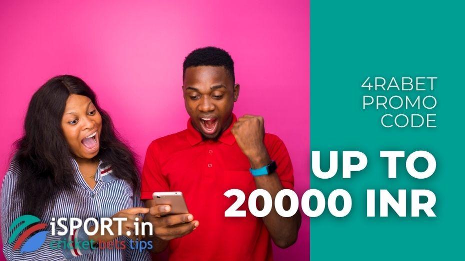 4rabet Promo Code - get 200% Bonus on the 1st Deposit up to 20000 INR