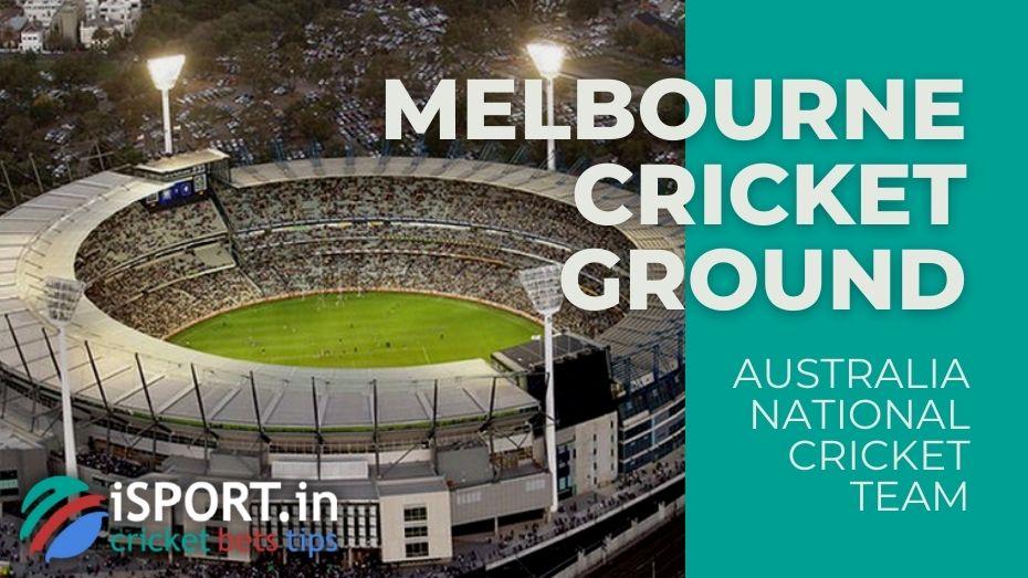 Australia National Cricket Team - At the most spacious home stadium MCG