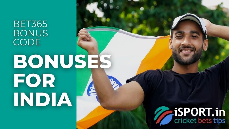 Bet365 Bonus Code - Bonuses for India