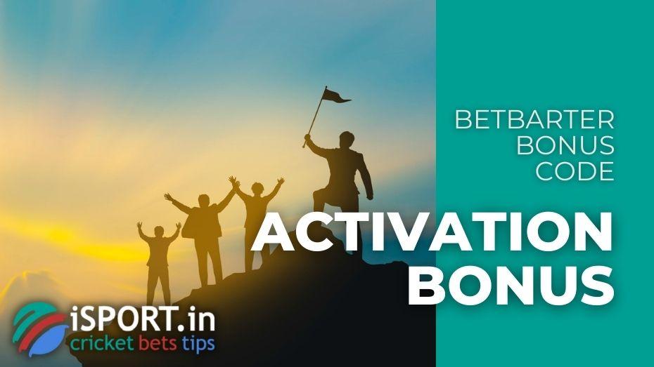 BetBarter Bonus Code - Activation Bonus