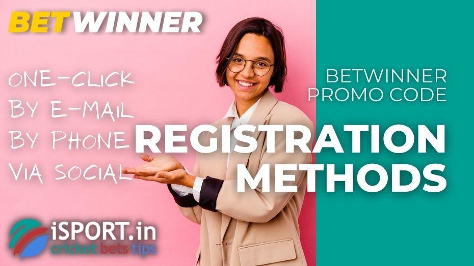 Betwinner Promo Code Registration Methods