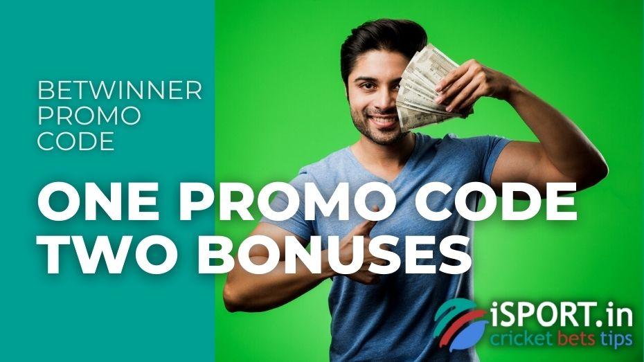 Betwinner Promo Code choose a sports or casino bonus