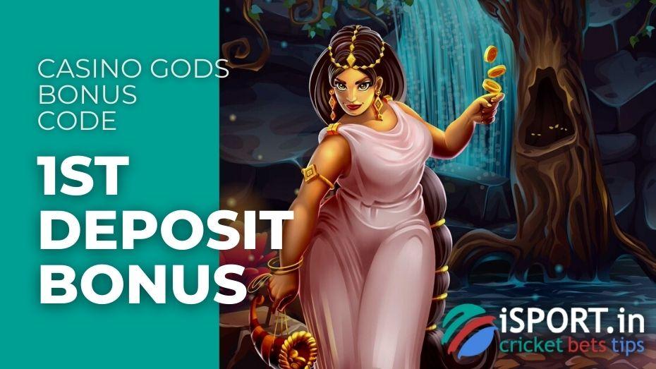 Casino Gods Bonus Code - 1st Deposit Bonus