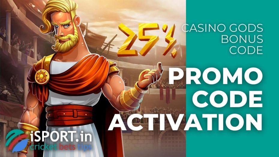 Casino Gods Bonus Code - Promo Code Activation