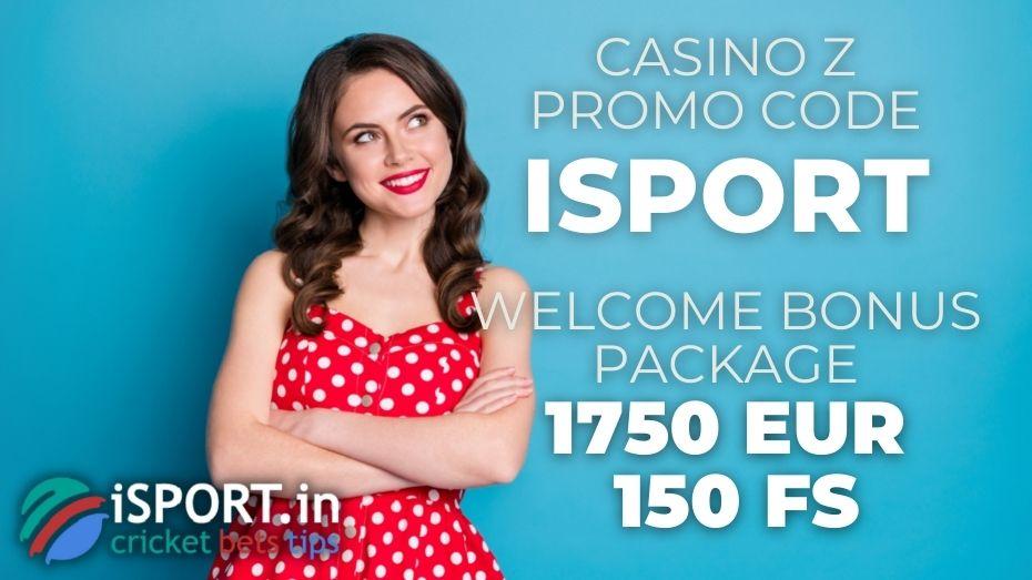 Casino Z Promo Code: Welcome Package Bonus