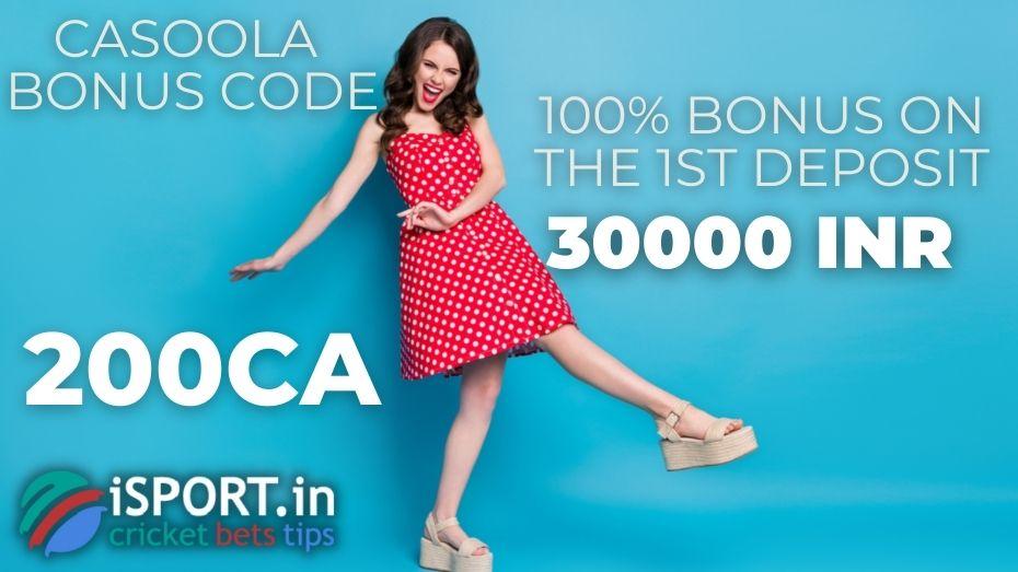 Casoola Bonus Code - 100% bonus on the 1st deposit
