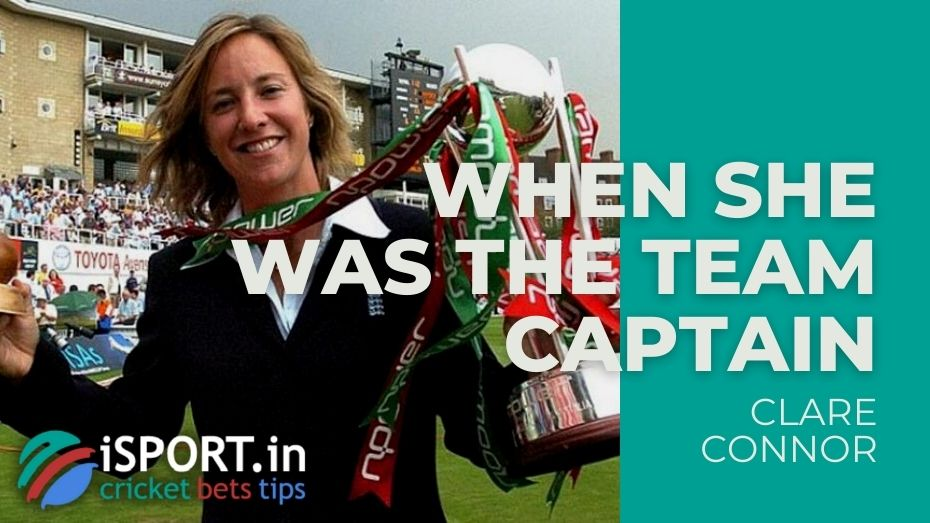 Clare Connor - When she was captain of the England women's national team