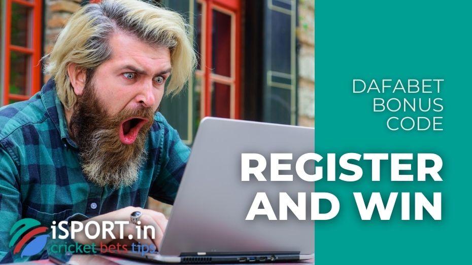 Dafabet Bonus Code - Register and Win