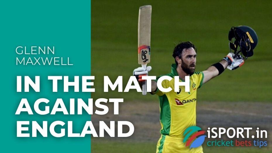 Glenn Maxwell In the match against England