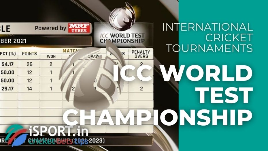 ICC World Test Championship - the main test cricket competition