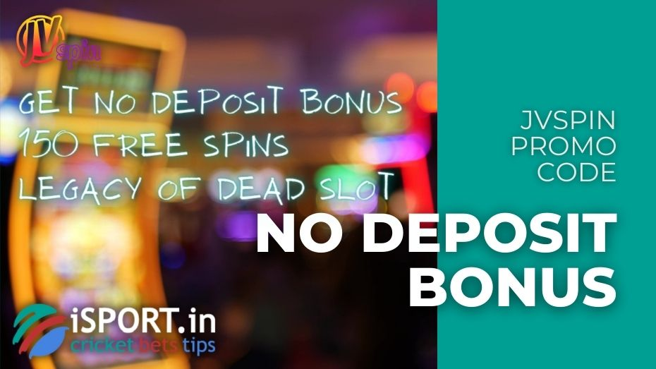 JVSpin Promo Code: No Deposit Bonus - 150 Free Spins
