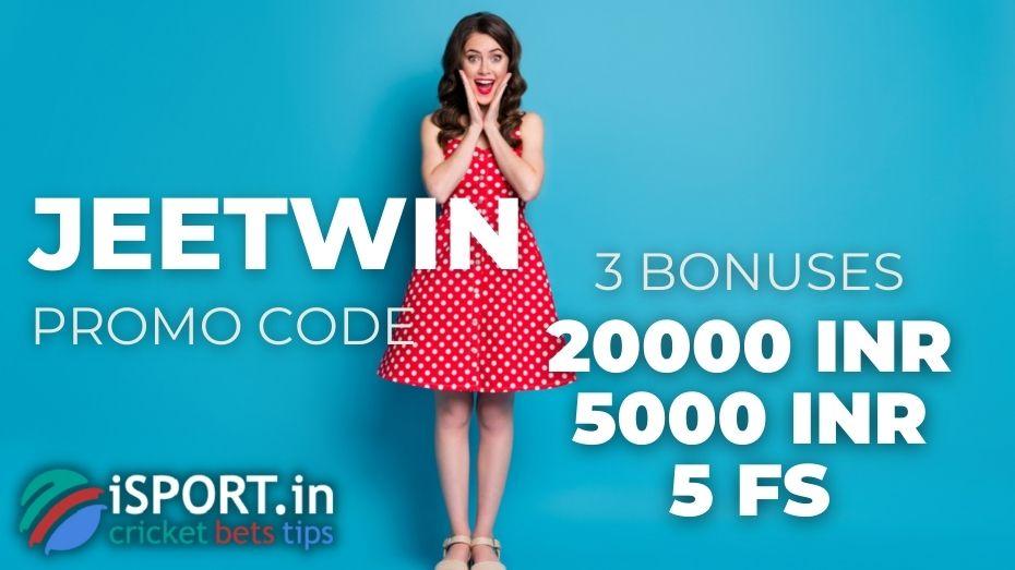 JeetWin Promo Code - get three bonuses on the 1st Deposit