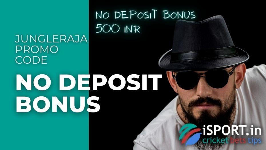 JungleRaja Promo Code - No Deposit Bonus