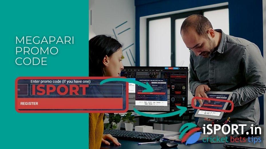 Megapari Promo Code: Enter ISPORT in the special field