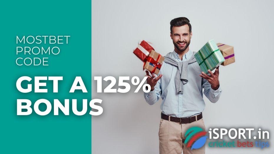 Mostbet Promo Code - Get a 125% Bonus