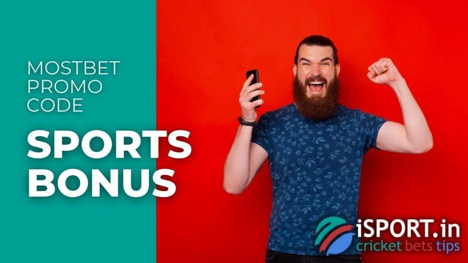 Mostbet Promo Code - Sports Bonus
