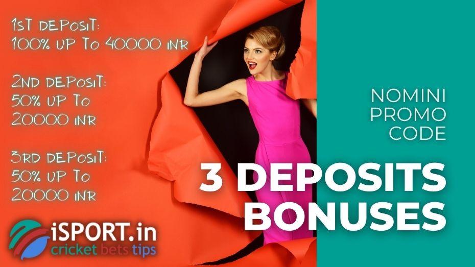 Nomini Promo Code - 3 Deposits Bonuses