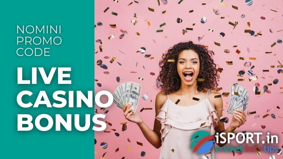 Nomini Promo Code - Live Casino Bonus