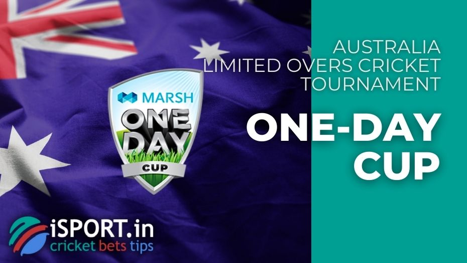 One Day Cup - Limited Overs Cricket Tournament (Australia)