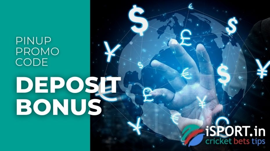PinUp Promo Code - Deposit Bonus Activation