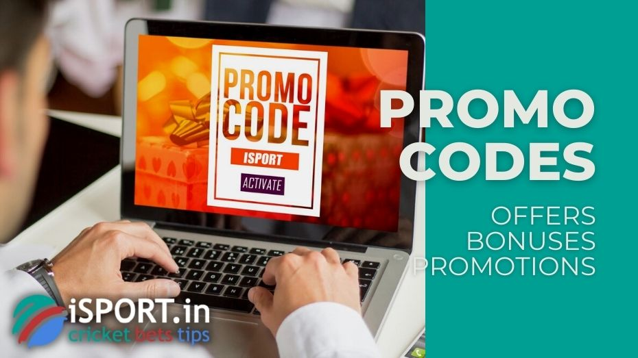 Promo Codes - Bonuses, Offers, Promotions