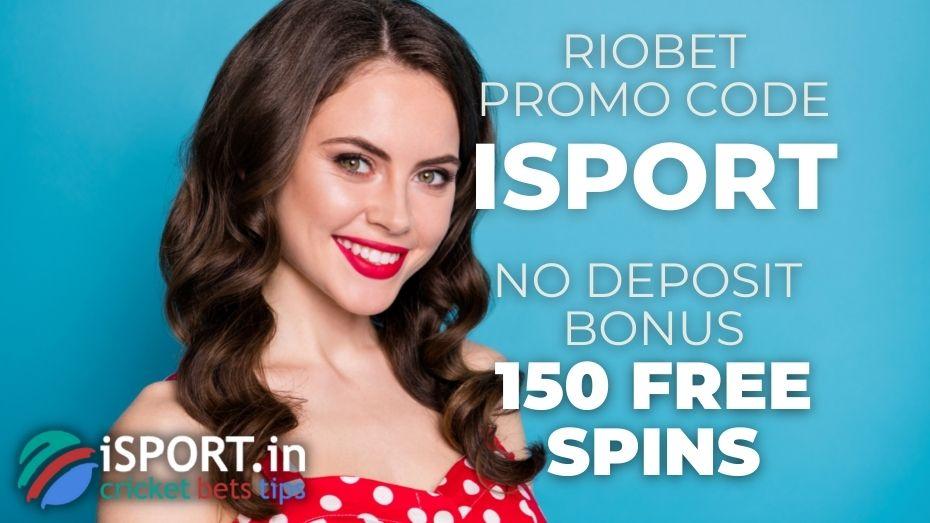 Riobet Promo Code: No Deposit Bonus - 150 Free Spins