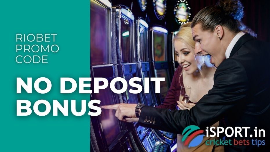 Riobet Promo Code: No Deposit Bonus