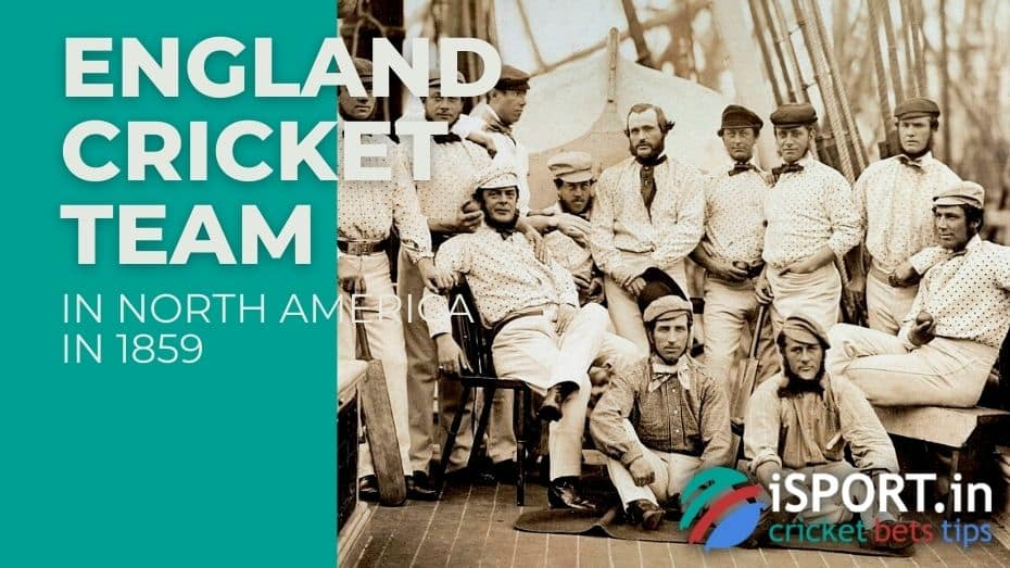 Cricket History: England Cricket Team in North America in 1859