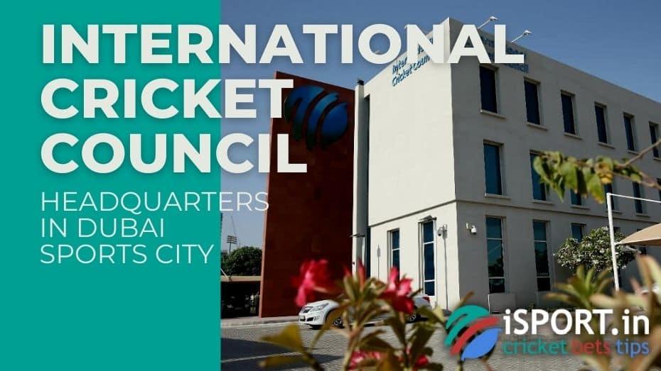 International Cricket Council Headquarters in Dubai