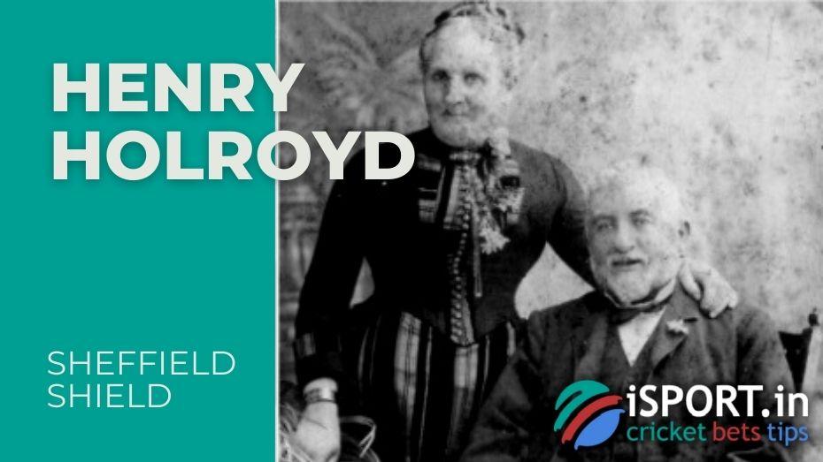 Henry Holroyd - founder of Sheffield Shield