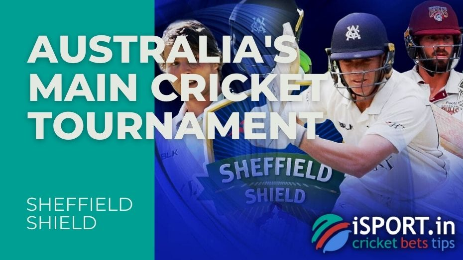 Sheffield Shield - Australia's main cricket tournament